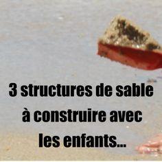3 idées de structures amusantes à construire à la plage