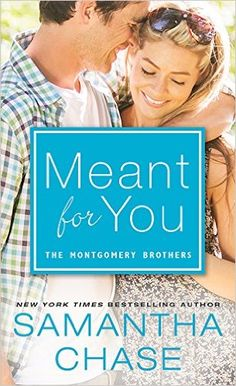 Meant for You (Montgomery Brothers Book 5) - Kindle edition by Samantha Chase. Literature & Fiction Kindle eBooks @ Amazon.com.