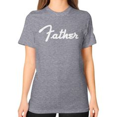 Father Unisex T-Shirt (on woman)
