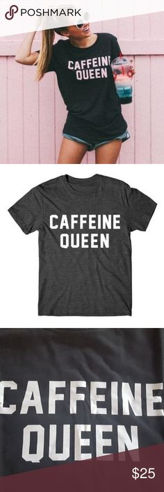 """☕ """"Caffeine Queen"""" Cute Black Slogan Tee ☕ Espresso yourself! Cotton tee is approx 24.5"""" long and 18"""" armpit to armpit. Super cute! """"Off-black"""" (not jet black, see pics). Tops Tees - Short Sleeve"""