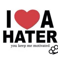 Thank you to all the haters!