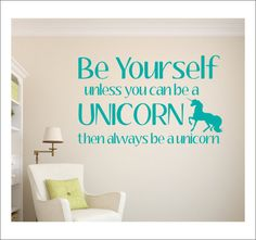 Be Yourself Decal Unless You Can be A by CustomVinylbyBridge