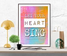 Let your Heart Sing, PRINTABLE Art, Inspirational quote, Motivational print, digital print, poster printable, colorful wall art, pdf jpeg by InArtPrints on Etsy