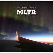 """MLTR """"Scandinavia"""""""