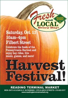 Harvest Festival! Sat, Oct 13 10am - 4pm at Reading Terminal Market.  #SEPTA Routes: 4, 10, 11, 13, 16, 17, 21, 23, 33, 34, 36, 38, 42, 47, 48, Market-Frankford Line, Broad Street Line