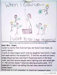 When I grow up, I wanna be like mommy.