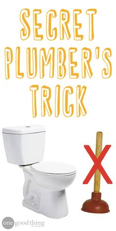 "Learn The ""Secret Plumber's Trick"" To Unclog A Toilet! - One Good Thing by Jillee"