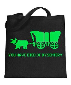Look at this #zulilyfind! 'Died of Dysentery' Tote Bag #zulilyfinds
