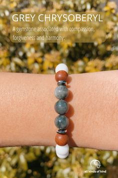 Grey Chrysoberyl is associated with wealth and is excellent for creativity. It also promotes tolerance and harmony. Allergy Free, Sea Foam, Wealth, Creativity, Beaded Bracelets, It Is Finished, Gemstones, Grey, Handmade