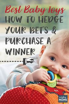 Smartest Baby Toys: How to Hedge Your Bets & Purchase a Winner! ~ MightyMoms.club