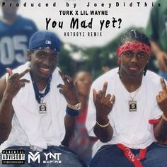 "Turk Ft. Lil Wayne - ""You Mad Yet"" (Remix) [Music]- http://getmybuzzup.com/wp-content/uploads/2015/06/Turk-Feat.-Lil-Wayne.jpg- http://getmybuzzup.com/turk-ft-lil-wayne-you-mad-yet/- The Hot Boy$ are back, Listen to Turk's remix to ""You Made Yet"" featuring Lil Wayne! Enjoy this audio stream below after the jump. Follow me: Getmybuzzup on Twitter 