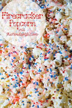 Firecracker Popcorn made with pop rocks candy and blue sprinkles. Perfect for the Fourth of July or Memorial Day!