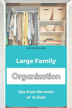 Best tips about organizing a large family from the mom of 14 kids.