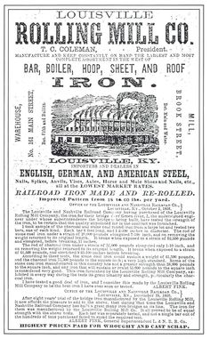 Newspaper ad for the Louisville Rolling Mill Co. owned by the L & N railroad, Louisville, Ky., 1866