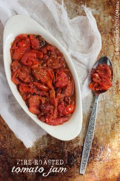 fire roasted tomato jam with a hint of balsamic