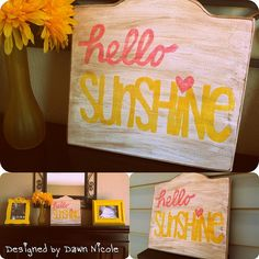 """Hello Sunshine"" DIY Wood Sign - uses tea and wood stain for an aged look"