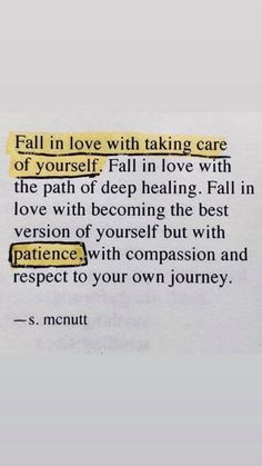 Fall in love with #selfcare #love #selflove #mentalhealth #patience #healing #recovery #quote afsp.org/newjersey Pretty Words, Beautiful Words, Self Love Quotes, Cute Quotes, Words Quotes, Best Quotes, Favorite Quotes, Sayings, Positive Quotes