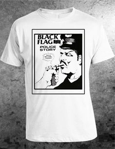 'POLICE STORY' vintage White T-SHIRT BLACK FLAG American Punk Rock Hardcore - I had this TShirt years ago & lost it. Thank God I've found a new one.
