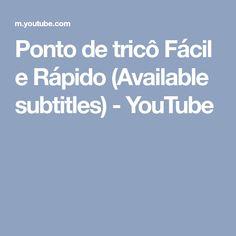 Ponto de tricô Fácil e Rápido (Available subtitles) - YouTube