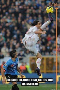 De @Lori Sportelli Jokes: Zlatan http://twitter.com/FootballFunnys/status/439767359289831425/photo/1