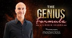 Join Robin Sharma in our next upcoming Masterclass on Mindvalley Academy
