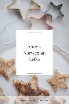 Norwegian Lefse Recipe - karin u living Norwegian Lefse Recipe, Special Recipes, Seasonal Decor, Yummy Treats, Interior Decorating, Baking, House Styles, Breakfast, Lifestyle Blog