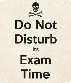 Exam Time Don T Disturb Sann Pinterest Exam Status Exam