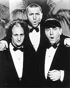 "The Three Stooges -- ""calling Dr. Moe, Dr. Larry, Dr. Curly"" << my fave line has to be when Moe discovers they have a flat tyre - Curly: ""but its only flat on the bottom""."