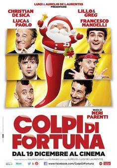 Colpi di fortuna, dal 19 dicembre al cinema.