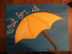 How I Met Your Mother Inspired Canvas by ChickadeeAndPine on Etsy