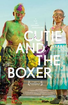 It isn't often that a film comes along with so many undertones that I am left filled in part with sadness and part wonderment by the end of it. Cutie and the Boxer is one such documentary that look…