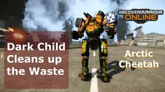MechWarrior Online - Dark Child Cleans up the Waste
