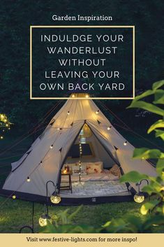 The glamorous world of glamping is perfect for those looking to embrace their wanderlust a little closer to home. Read on to find our top tips, including ideal lighting, from solar to battery power, to set the scene at your camp / glamp site. #glamping #glamper #camping #outdoorliving #wanderlust