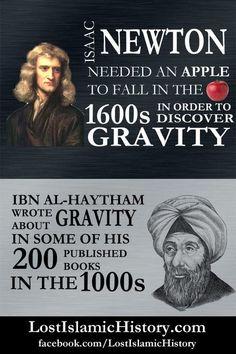 Ibn al-Haytham discovered gravity 600 years before Newton.