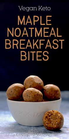 Maple & Breakfast Bites (vegan, keto, gluten-free) & Meat Free Keto The post Maple & Breakfast Bites (vegan, keto, gluten-free) Keto Vegan, Vegan Keto Recipes, Vegetarian Keto, Diet Recipes, Easy Recipes, Paleo, Keto Diet Breakfast, Breakfast Bites, Breakfast Recipes