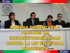 MORENA PRESENTARA 4 ACCIONES DE INCONSTITUCIONALIDAD CONTRA LA LEY ELECT...