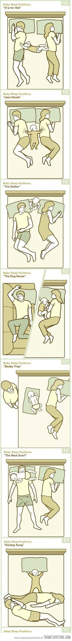 Baby sleep positions -- lol, sad but true! they may be cute but they sure are bed hogs.