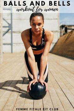 Femme Fitale Fit Club BlogKettlebell and Medicine Ball Workout - Femme Fitale Fit Club Blog