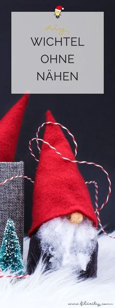 DIY gnomes tinker without sewing – Sweet Christmas decoration and gift idea