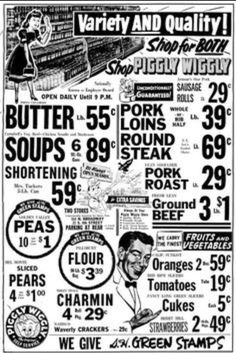 I've always liked Piggly-Wiggly ads (great name for a grocery store. Old Advertisements, Retro Advertising, Retro Ads, Retro Food, 1970s Food, 1950s Ads, 1940s, Vintage Newspaper, Vintage Ads