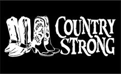 Country Strong w/Cowboy & Cowgirl Boots car window truck RV laptop decal sticker