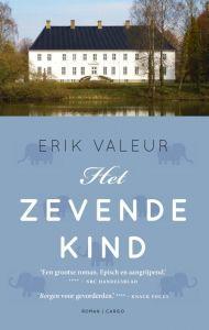 Eric Valeur, Deens: Het zevende kind. Dec 2016 poeh wel heel dik boek > 700 blz. Heb hem wel helemaal uitgelezen. Niet heel goed, wel aardig. Af en toe wel erg vreemd; af en toe spannend.