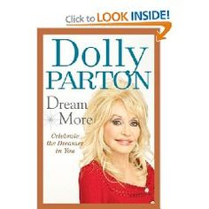 Dream more with Dolly. Based on the 2009 graduation speech she did at UT that I was lucky enough to hear, she expands on four life principles she wishes for everyone. I loved this little book, which only took about 2 hours to read because it was just unapologetically Dolly. #2013