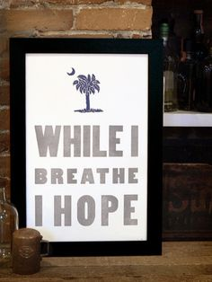 Hope // South Carolina Letterpress Print