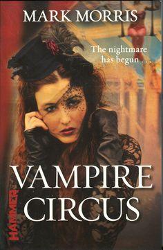 Vampire Circus (2012, Hammer) Mark Morris - Modern day reimagining of Vampire Circus
