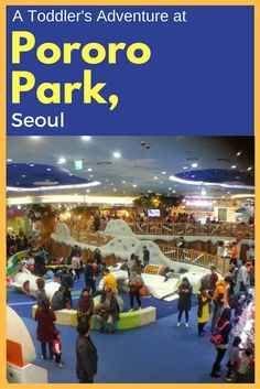 Pororo Park, Seoul_Pinterest