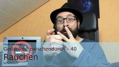 Hacki Hackisan - Gedanken zwischendurch - 40 - Raucher - Schwäbisch