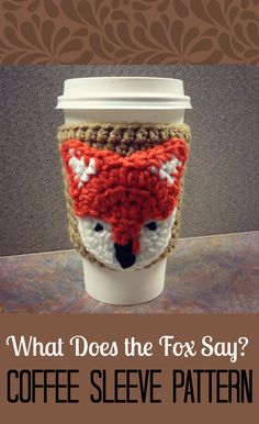 What Does the Fox Say? FREE Crochet Coffee Sleeve Pattern