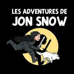 Les Adventures De Jon Snow Tintin Game Of Thrones
