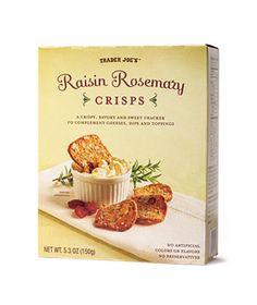 Oh, man--These are delicious! I paired them with my first-ever goat cheese and can't stop eating them! Trader Joe's Raisin Rosemary Crisps (box)